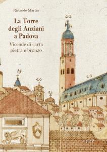 La Torre degli Anziani a Padova
