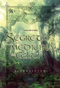 Il segreto della medicina dei celti- Copia autografata