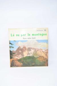 Vinile La Su' Per Le Montagne - Lp 33 Giri Vinile - Coro Della S.a.t. - Rca