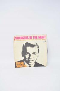 Vinile 45 Giri Frank Sinatra Strangers In The Night