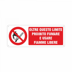 Cartello Oltre questo limite proibito Fumare e usare fiamme libere