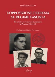 L'opposizione estrema al regime fascista