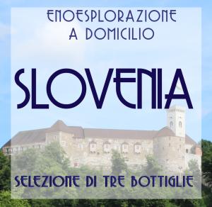 Selezione Slovenia: 3 vini