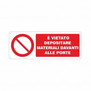 Cartello E' vietato depositare materiali davanti alle porte