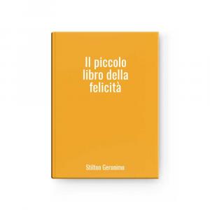 Il piccolo libro della felicità | Stilton Geronimo