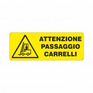 Cartello Attenzione passaggio carrelli