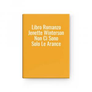 Libro Romanzo Jenette Winterson Non Ci Sono Solo Le Arance
