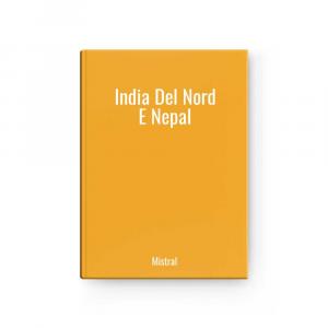 India Del Nord E Nepal | Mistral
