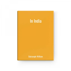 In India | Dalrymple William