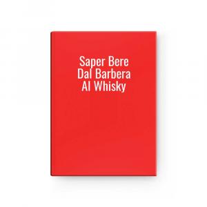 Saper Bere Dal Barbera Al Whisky