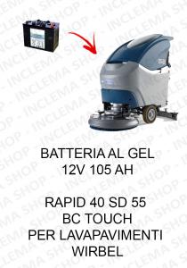 RAPID 40 SD 55 BC TOUCH BATTERIA AL GEL 12V 105 Ah per lavapavimenti Wirbel