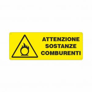 Cartello Attenzione sostanze comburenti