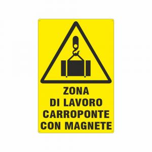 Cartello Pericolo zona di lavoro carroponte con magnete