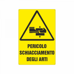 Cartello Pericolo schiacciamento arti