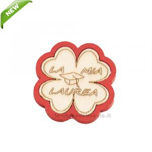 Magnete Quadrifoglio Rosso con scritta in legno 4 cm - Bomboniera laurea