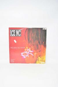 Vinile 45 Giri Maxi Ice Mc Take Away The Colour