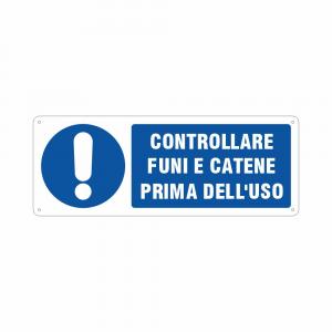 Cartello Obbligatorio Controllare funi e catene prima dell'uso