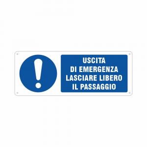 Cartello Uscita di emergenza lasciare libero il passaggio