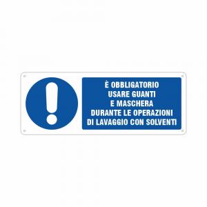 Cartello è obbligatorio usare guanti e maschera durante le operazioni di lavaggio con solventi