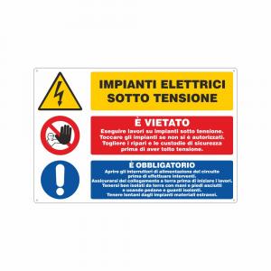 Cartello Impianti elettrici sotto tensione