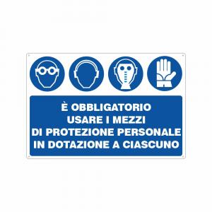 Cartello è obbligatorio usare i mezzi di protezione individuale in dotazione