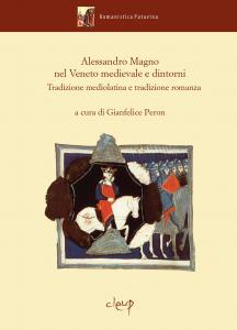 Alessandro Magno nel Veneto medievale e dintorni