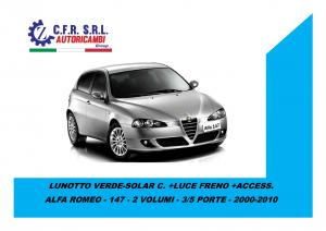 LUNOTTO VERDE-SOLAR C. +LUCE FRENO +ACCESS.PER ALFA ROMEO 147 2000-2010