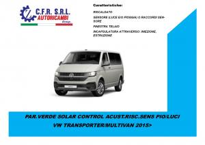 PARABREZZA VERDE SOLAR CONTROL ACUST.RISC. PER VW TRANSPORTER/MULTIVAN