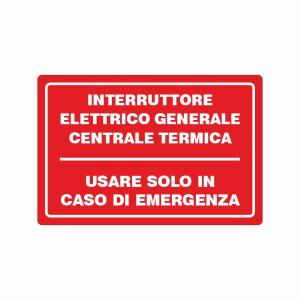 Cartello interruttore elettrico generale centrale termica