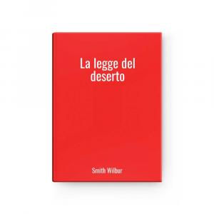La legge del deserto | Smith Wilbur