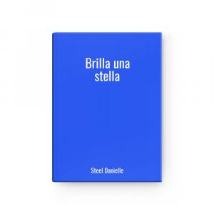 Brilla una stella | Steel Danielle
