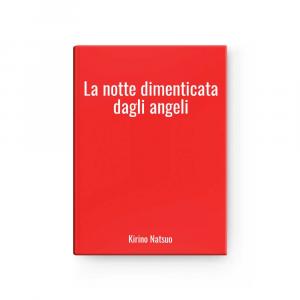 La notte dimenticata dagli angeli | Kirino Natsuo