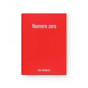 Numero zero | Eco Umberto