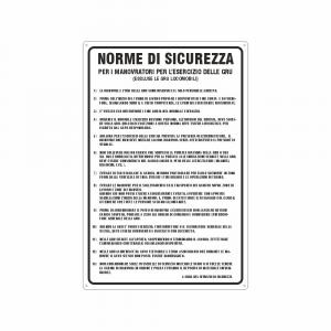 Cartello Norme di sicurezza per i manovratori delle gru