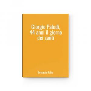 Giorgio Paludi, 44 anni il giorno dei santi | Beccacini Fabio