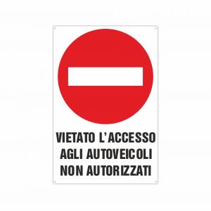 Cartello vietato l'accesso agli autoveicoli non autorizzati