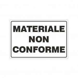 Cartello Materiale non conforme