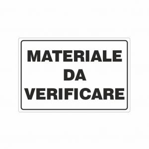Cartello Materiale da verificare