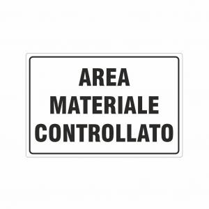 Cartello Area materiale controllato