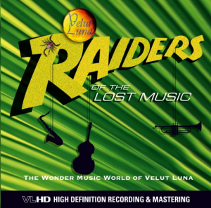 RAIDERS OF THE LOST MUSIC