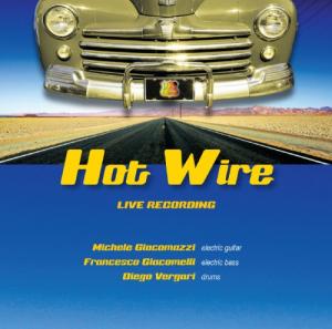 HOT WIRE Live Recording