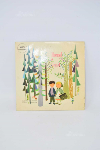 Vinyl 45 Turns Hansel And Gretel