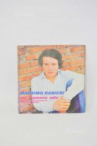 Vinyl 45 Turns Maximum Ranieri Six Love My