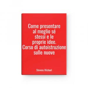 Like Presentare - Better Sé Stessi And - Proprie Idee.course Of Autoistruzione - New L Stevens Michael