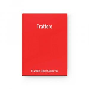 Trattore   D'Achille Silvia; Salvini Vini