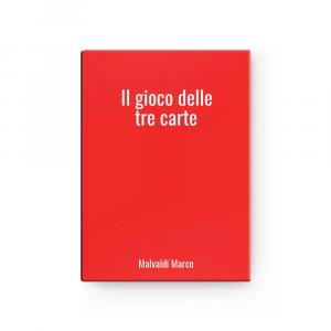 Il gioco delle tre carte | Malvaldi Marco