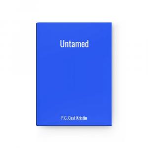 Untamed | P.C.,Cast Kristin