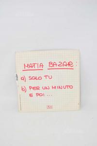 Vinyl 45 Turns Only You - Matia Bazar