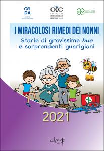 I miracolosi rimedi dei nonni