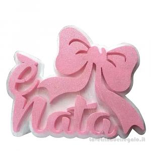 Decorazione rosa E' Nata in polistirolo Nascita bimba 35x25 cm - Party allestimento